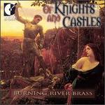 Of Knights & Castles