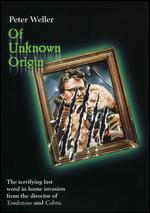 Of Unknown Origin - George Pan Cosmatos