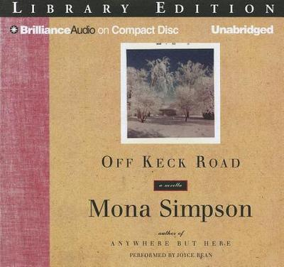 Off Keck Road - Simpson, Mona, and Bean, Joyce (Read by)
