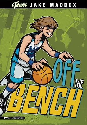 Off the Bench - Maddox, Jake, and Stevens, Eric (Text by)