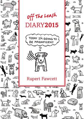 Off the Leash Diary 2015 - Fawcett, Rupert