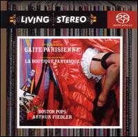 Offenbach: Gaite Parisienne; Rossini-Respighi: La Boutique Fantasque - Boston Pops Orchestra; Arthur Fiedler (conductor)