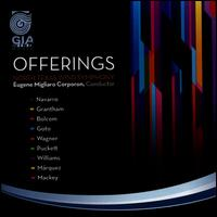 Offerings - North Texas Wind Symphony; Eugene Corporon (conductor)