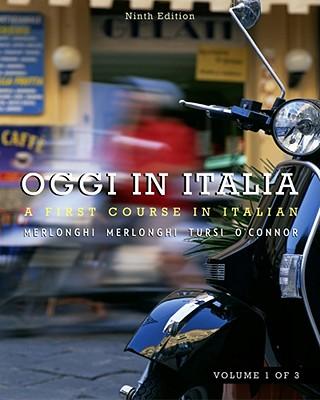 Oggi in Italia, Volume I - Merlonghi, Franca, and Merlonghi, Ferdinando, and Tursi, Joseph