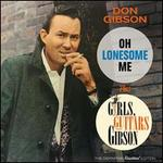 Oh Lonesome Me/Girls, Guitars, and Gibson [Bonus Tracks]