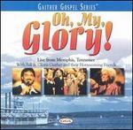 Oh, My Glory!