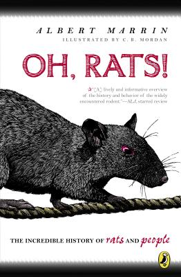 Oh, Rats!: The Story of Rats and People - Marrin, Albert