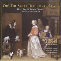 Oh! The Sweet Delights of Love - Brandywine Baroque; Julianne Baird (soprano); Karen Flint (harpsichord); Laura Heimes (soprano); Tony Boute (tenor)