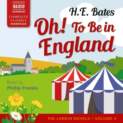 Oh! to be in England - Bates, H. E.