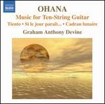 Ohana: Music for Ten-String Guitar