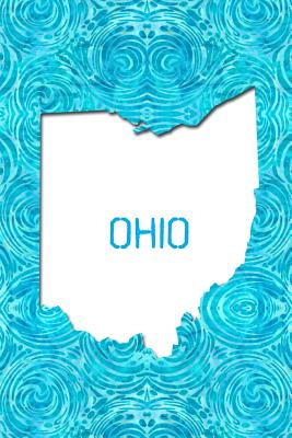 Ohio: 6x9 lined journal: The Great State of Ohio USA: The Buckeye State: Birthplace of Aviation: The Heart of It All - America the Beautiful Press