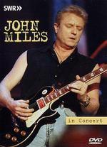 Ohne Filter - Musik Pur: John Miles in Concert
