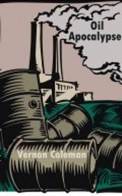 Oil Apocalypse - Coleman, Vernon