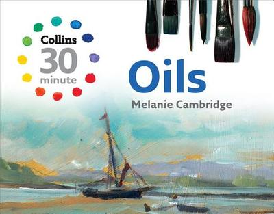 Oils - Cambridge, Melanie