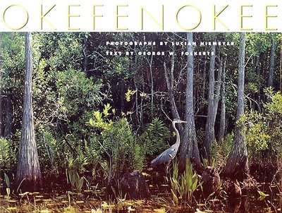 Okefenokee - Niemeyer, Lucian, Mr. (Photographer), and Folkerts, George W (Text by)