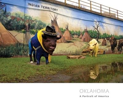 Oklahoma: A Portrait of America - Bender, Libby, and Brune, Carl, and Raffe, Scott