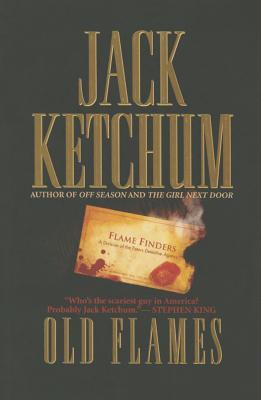 Old Flames - Ketchum, Jack