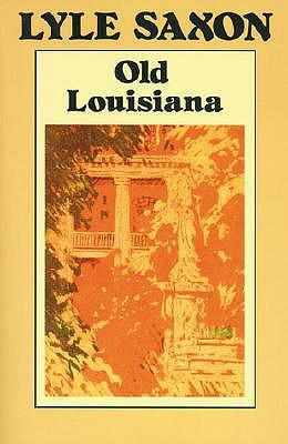 Old Louisiana - Saxon, Lyle