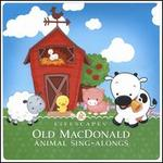 Old Macdonald: Animal Sing-Alongs