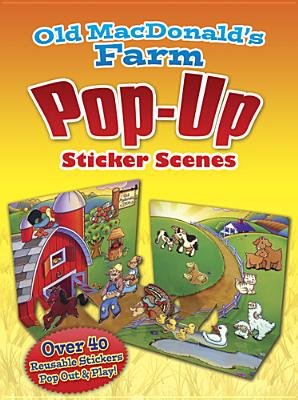 Old MacDonald's Farm PopUp Sticker Scenes - Stillerman, Robbie