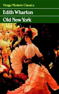 Old New York - Wharton, Edith