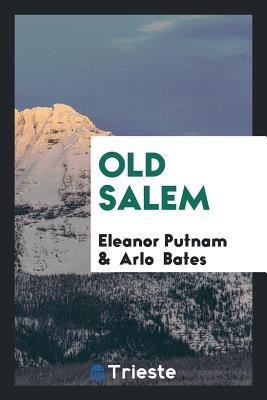Old Salem - Putnam, Eleanor