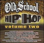 Old School Hip Hop, Vol. 2