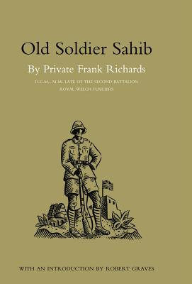 Old Soldier Sahib - Frank Richards DCM MM, Richards DCM MM