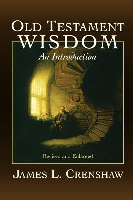 Old Testament Wisdom (Rev - Crenshaw, James L
