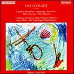 Ole Schmidt: Orchestral Works; Wind Quintet