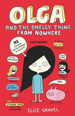 Olga and the Smelly Thing from Nowhere -