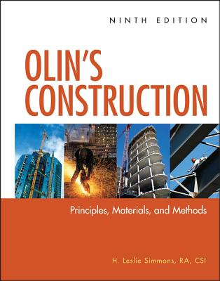 Olin's Construction: Principles, Materials, and Methods - Simmons, H. Leslie