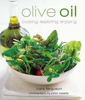Olive Oil - Ferguson, Clare, and Cassidy, Peter (Photographer)