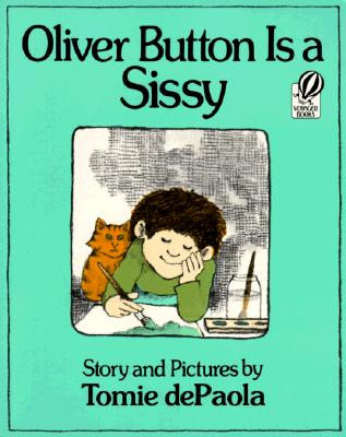 Oliver Button Is a Sissy - dePaola, Tomie