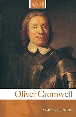 Oliver Cromwell - Bennett, Martyn
