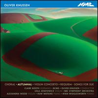 Oliver Knussen: Autumnal - Alexandra Wood (violin); Birmingham Contemporary Music Group; Claire Booth (soprano); Huw Watkins (piano);...