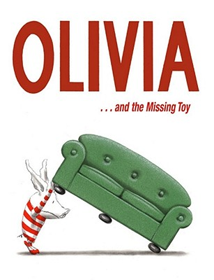 Olivia and the Missing Toy - Falconer, Ian