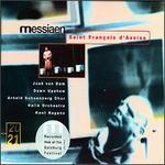 Olivier Messiaen: Saint Fran�ois d'Assise