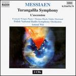 Olivier Messiaen: Turangalîla Symphony; L'ascension