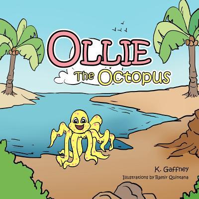 Ollie the Octopus - Gaffney, K