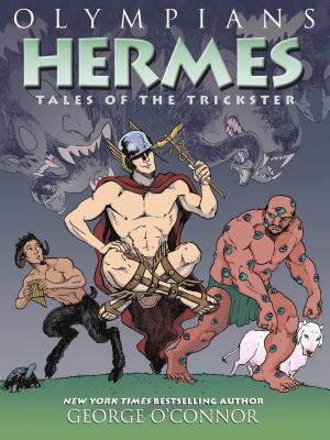 Olympians: Hermes: Tales of the Trickster - O'Connor, George