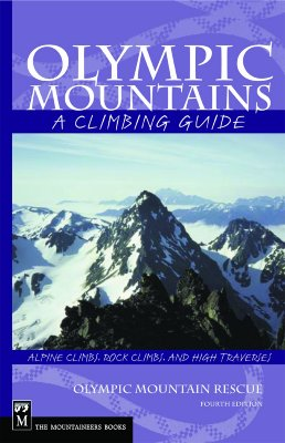 Olympic Mountains: A Climbing Guide - Olympic Mountain Rescue