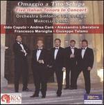 Omaggio a Tito Schipa: Five Italian Tenors in Concert