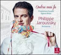 Ombra mai fu: Francesco Cavalli Opera Arias - Philippe Jaroussky (counter tenor)