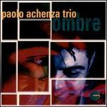 Ombre - Paolo Achenza