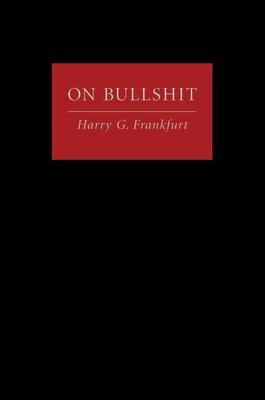 On Bullshit - Frankfurt, Harry G