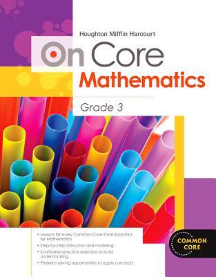 On Core Mathematics, Grade 3 - Houghton Mifflin Harcourt (Creator)
