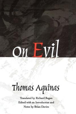 On Evil - Aquinas, Thomas, Saint, and Davies, Brian (Editor)