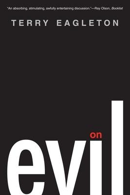 On Evil - Eagleton, Terry