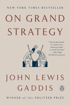 On Grand Strategy - Gaddis, John Lewis